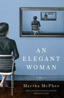 Cover image for An elegant woman : a novel
