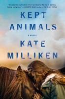 Cover image for Kept animals : a novel