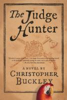 Cover image for The judge hunter : a novel
