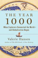 Cover image for The year 1000 : when explorers connected the world -- and globalization began