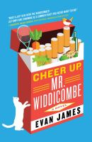 Cover image for Cheer up, Mr. Widdicombe : a novel