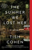 Cover image for The summer we lost her : a novel