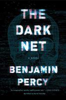 Cover image for The Dark Net : a novel