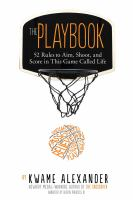 Cover image for The playbook : 52 rules to aim, shoot, and score in this game called life