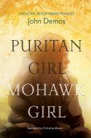 Cover image for Puritan girl, mohawk girl