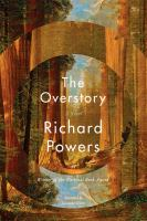 Cover image for The overstory a novel