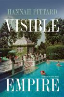 Cover image for Visible empire a novel