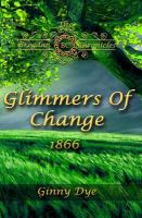 Cover image for Glimmers of change, 1866