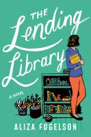 Cover image for The lending library : a novel