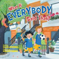 Cover image for What if everybody said that?