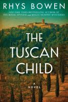 Cover image for The Tuscan child : a novel