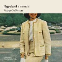 Cover image for Negroland : a memoir