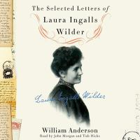 Cover image for The Selected letters of Laura Ingalls Wilder