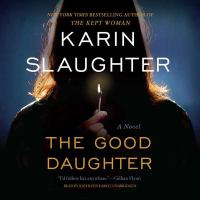 Cover image for The good daughter : a novel