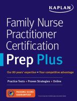 Cover image for Kaplan Family nurse practitioner certification prep plus : proven strategies + content review + online practice.