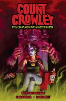 Cover image for Count Crowley : reluctant midnight monster hunter