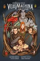 Cover image for Critical role. Vol. 1, Vox Machina origins