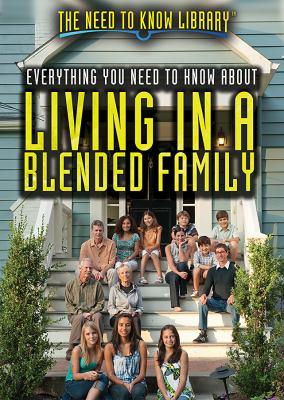 Cover image for Everything you need to know about living in a blended family