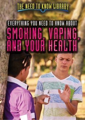 Cover image for Everything you need to know about smoking, vaping, and your health