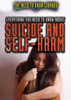 Cover image for Everything you need to know about suicide and self-harm