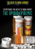 Cover image for Everything you need to know about the opioid epidemic
