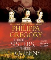 Cover image for Three sisters, three queens