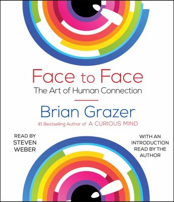 Cover image for Face to face : the art of human connection