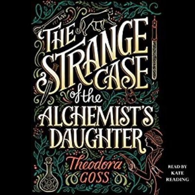 Cover image for The strange case of the alchemist's daughter