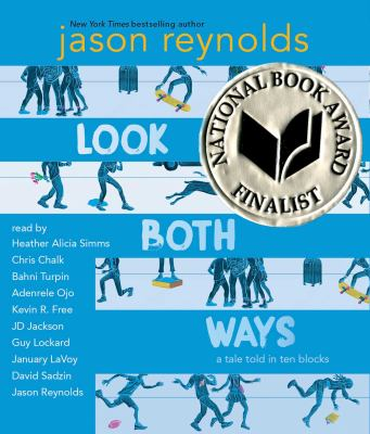 Cover image for Look both ways : a tale told in ten blocks
