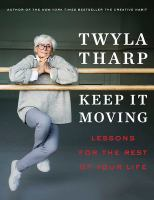Cover image for Keep it moving : lessons for the rest of your life