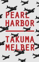 Cover image for Pearl Harbor : Japan's attack and America's entry into World War II