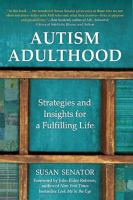 Cover image for Autism adulthood : strategies and insights for a fulfilling life