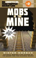 Cover image for Mobs in the mine : an unofficial minetrapped adventure, #2