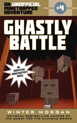 Cover image for Ghastly battle : an unofficial minetrapped adventure, #4