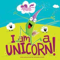 Cover image for I am a unicorn!