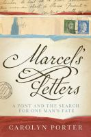 Cover image for Marcel's letters : a font and the search for one man's fate