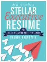 Cover image for How to write a stellar executive resume : 50 tips to reaching your job target