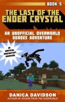 Cover image for The last of the Ender crystal