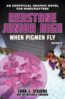 Cover image for Redstone Junior High. Book 6, When pigmen fly