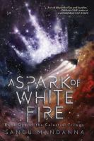 Cover image for A spark of white fire