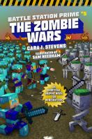 Cover image for Battle station prime. Book 5, The zombie wars : an unofficial graphic novel for Minecrafters