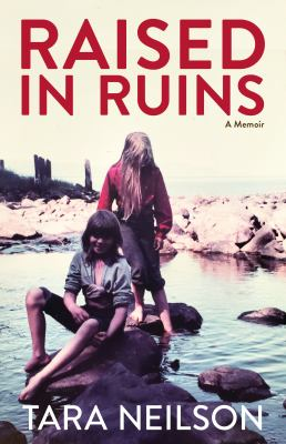 Cover image for Raised in ruins : a memoir