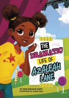 Cover image for The dramatic life of Azaleah Lane