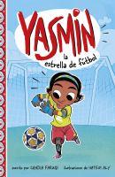 Cover image for Yasmin la estrella de futbol