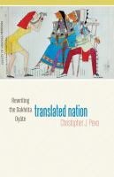 Cover image for Translated nation : rewriting the Dakhota Oyate
