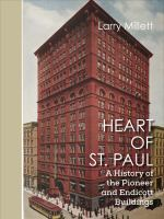 Cover image for Heart of St. Paul : a history of the Pioneer and Endicott Buildings