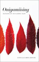 Cover image for Onigamiising : seasons of an Ojibwe year