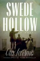 Cover image for Swede Hollow : a novel