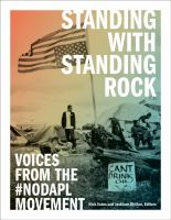Cover image for Standing with Standing Rock : voices from the #NoDAPL movement