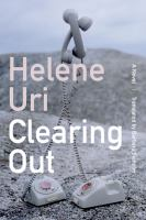 Cover image for Clearing out : a novel